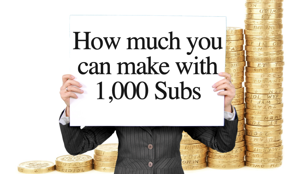 YouTube Earning With 1000 Subscribers